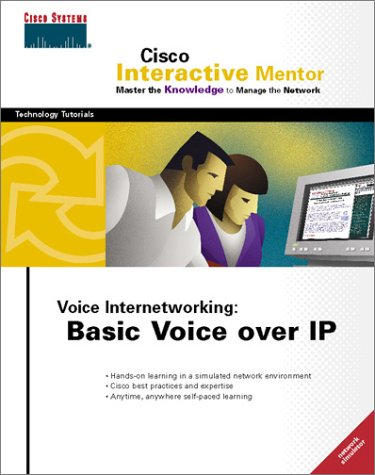 9781587200236: CIM Voice Internetworking, Basic Voice over IP (Network Simulator CD-ROM)