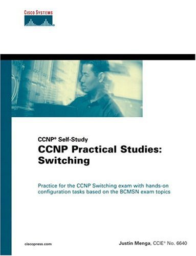 9781587200601: CCNP(R) Practical Studies: Switching (CCNP Self-Study)