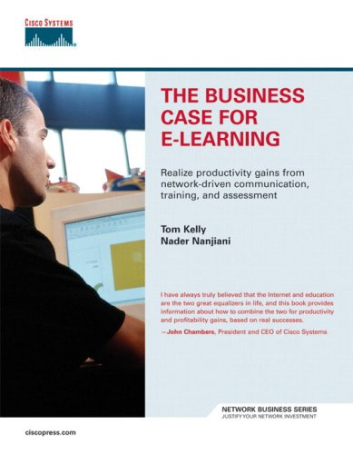 9781587200861: The Business Case for E-Learning