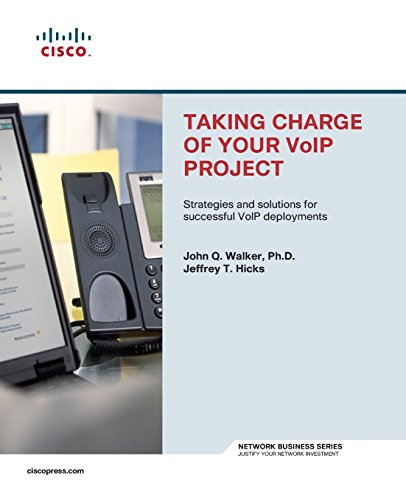9781587200922: Taking Charge of Your VoIP Project