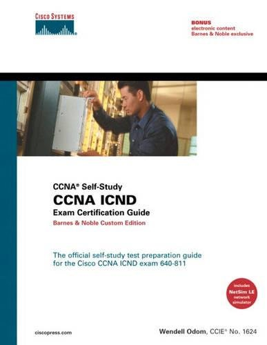 9781587200960: CCNA ICND Exam Certification Guide (CCNA Self-Study) Barnes & Noble Custom Edition