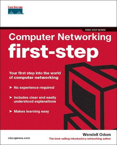 Computer Networking First-Step: Your First-step into the World of Computer Networking: Odom, ...