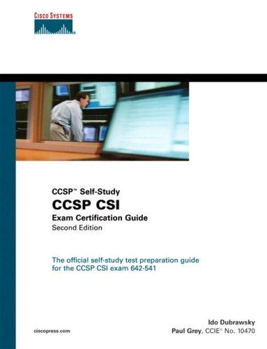 CCSP CSI Exam Certification Guide (2nd Edition): Ido Dubrawsky, Paul