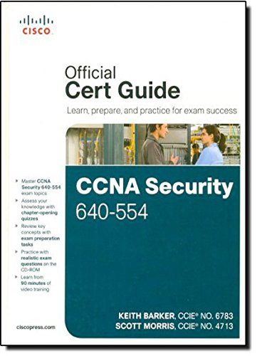 CCNA Security 640-554 Official Cert Guide: Kevin Wallace; Michael