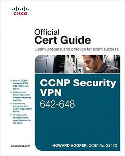 CCNP Security VPN 642-648 Official Cert Guide: Hooper, Howard
