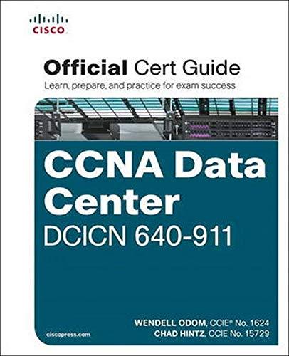 9781587204548: Cisco CCNA Data Center DCICN 640-911 Official Cert Guide