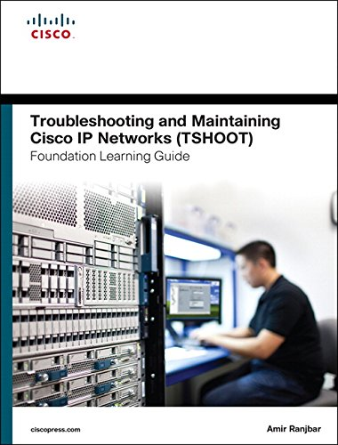 9781587204555: Troubleshooting and Maintaining Cisco IP Networks (TSHOOT) Foundation Learning Guide: (CCNP TSHOOT 300-135) (Foundation Learning Guides)