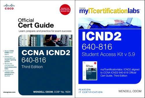 CCNA ICND2 Official Cert Guide with MyITCertificationLab Bundle (640-816) V5.9: Wendell Odom