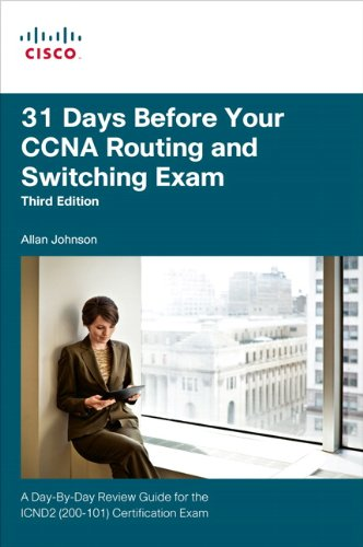 9781587204630: 31 Days Before Your CCNA Routing and Switching Exam: A Day-By-Day Review Guide for the ICND2 (200-101) Certification Exam (3rd Edition)