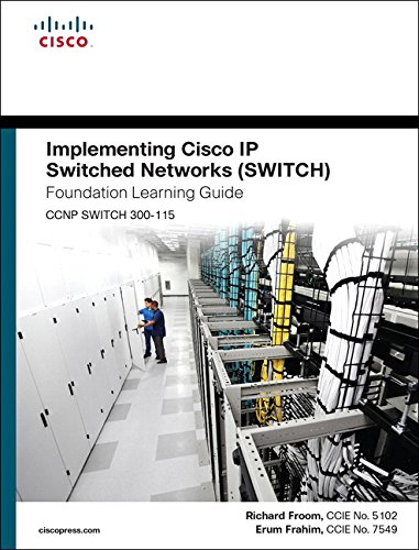 9781587206641: Implementing Cisco IP Switched Networks (SWITCH) Foundation Learning Guide: (CCNP SWITCH 300-115) (Foundation Learning Guides)