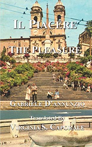9781587212109: Il Piacere: The Pleasure
