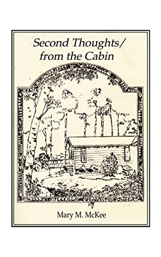 Second ThoughtsFrom the Cabin: Mary M. McKee