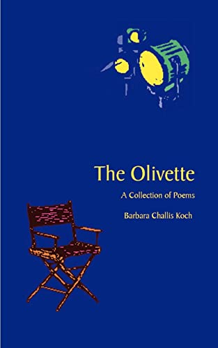 9781587213168: The Olivette: A Collection of Poems