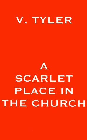 A Scarlet Place in the Church (1587213842) by Vicki Tyler