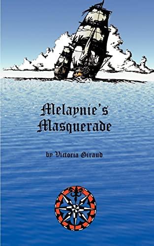 Melaynie's Masquerade: Giraud, Victoria