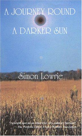 9781587213977: A Journey Round a Darker Sun