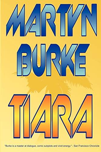 Tiara: Martyn Burke