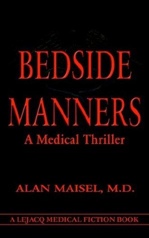 9781587215346: Bedside Manners: A Medical Thriller