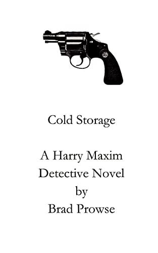Cold Storage: Brad Prowse