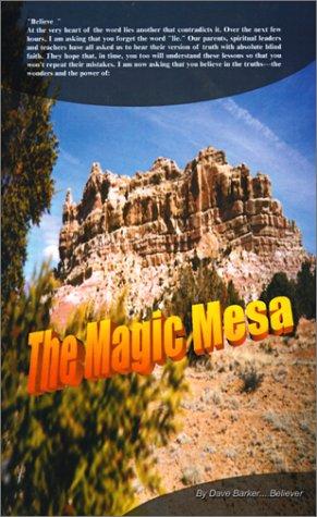 The Magic Mesa: Barker, Dave