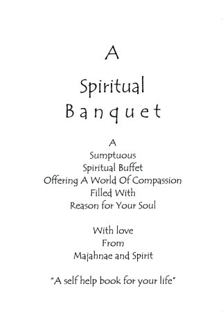 9781587216121: A Spiritual Banquet: A Sumptuous Spiritual Buffet Offering a World of Compassion Filled With Reason for Your Soul