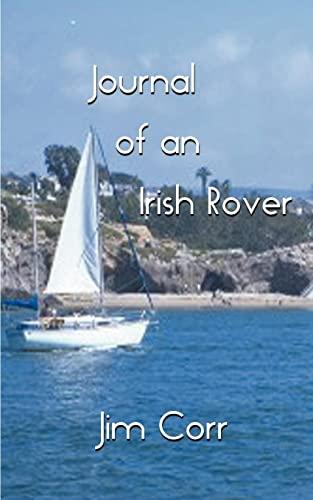 Journal of an Irish Rover: Part One: Jim Corr