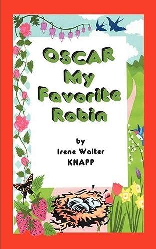 9781587217326: Oscar My Favorite Robin