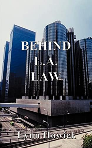 Behind L.A. Law: Lynn Howick
