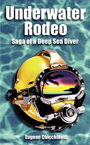 9781587218354: Underwater Rodeo: Saga of a Deep Sea Diver