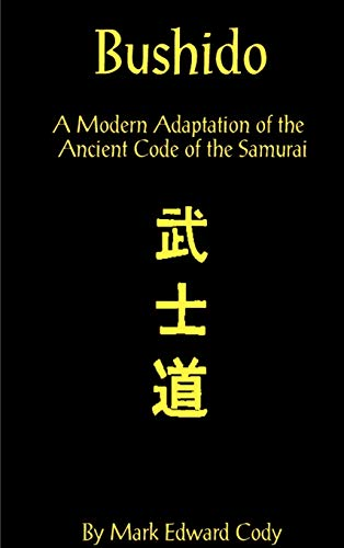 9781587218385: Bushido: A Modern Adaptation of the Ancient Code of the Samurai