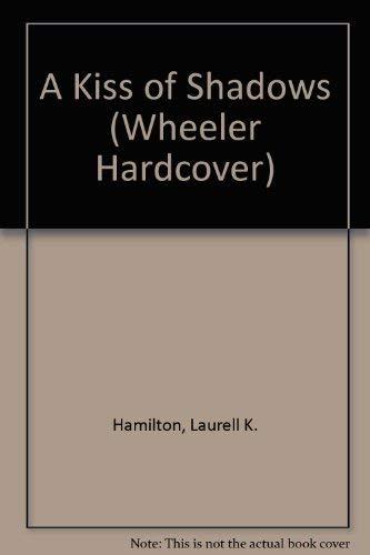 9781587240140: A Kiss of Shadows (Wheeler Large Print Book Series)