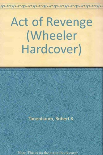 9781587240256: Act of Revenge (Wheeler Hardcover)