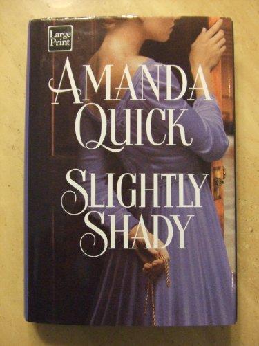 9781587240263: Slightly Shady (Wheeler Hardcover)