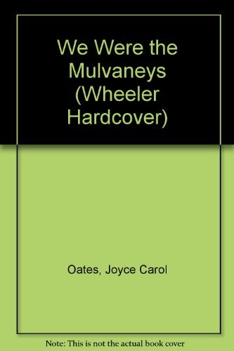 9781587240430: We Were the Mulvaneys (Wheeler Hardcover)