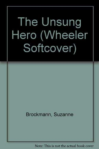 9781587240676: The Unsung Hero (Troubleshooters, Book 1)