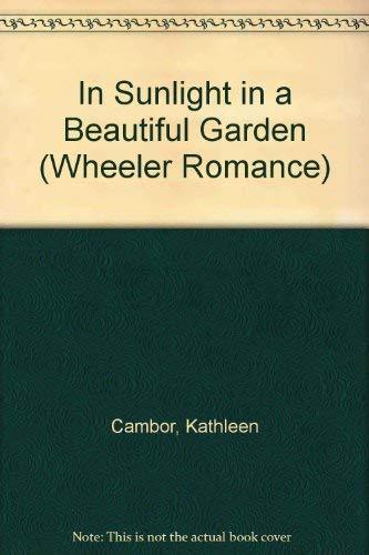 9781587240706: In Sunlight, in a Beautiful Garden