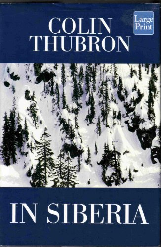In Siberia: Colin Thubron