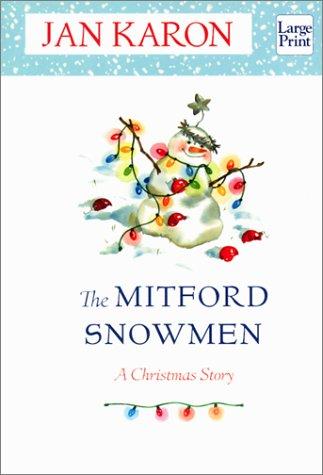 The Mitford Snowmen: A Christmas Story: Karon, Jan