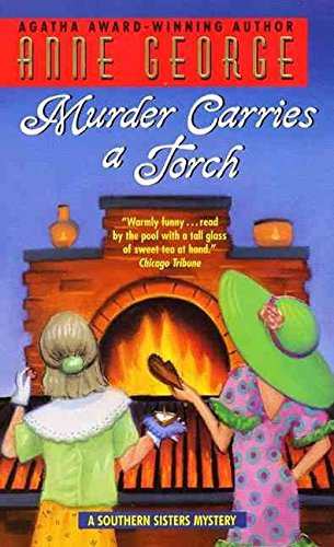 9781587241277: Murder Carries a Torch: A Southern Sisters Mystery