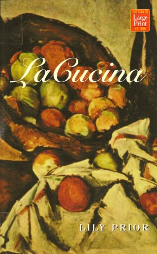 9781587241284: LA Cucina: A Novel of Rapture
