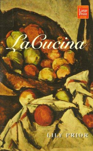 9781587241284: LA Cucina: A Novel of Rapture