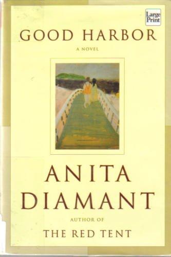 Good Harbor: Anita Diamant