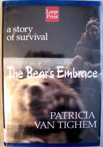 9781587241420: The Bear's Embrace: A Story of Survival