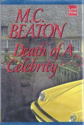 9781587241529: Death of a Celebrity (Hamish Macbeth Mysteries, No. 18)