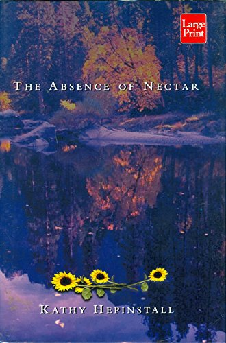 9781587241574: The Absence of Nectar