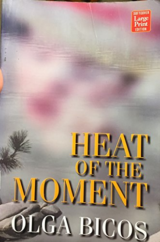 9781587241604: Heat of the Moment