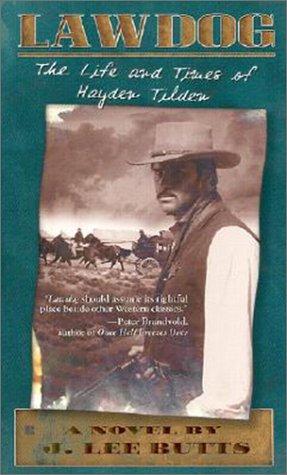 9781587241642: Lawdog: The Life and Times of Hayden Tilden