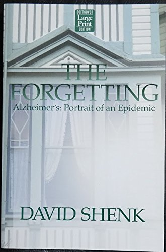 9781587241741: The Forgetting: Alzheimer's : Portrait of an Epidemic