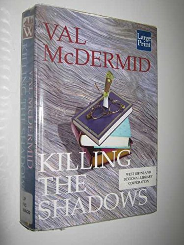 9781587241840: Killing the Shadows (Wheeler Hardcover)