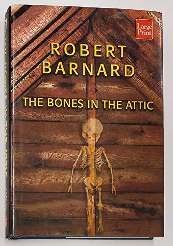9781587242007: The Bones in the Attic (Wheeler Hardcover)